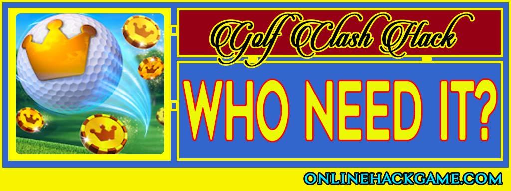 Golf Clash Hack - Who need it