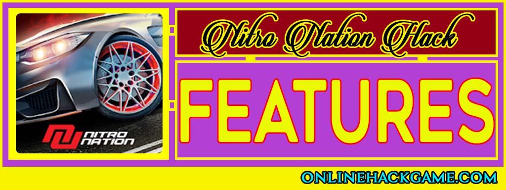 Nitro Nation Hack - Features