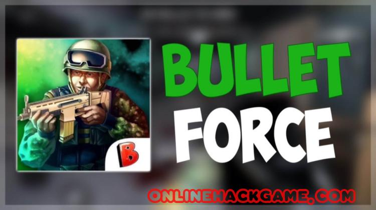 Bullet Force Hack Cheats Unlimited Credits