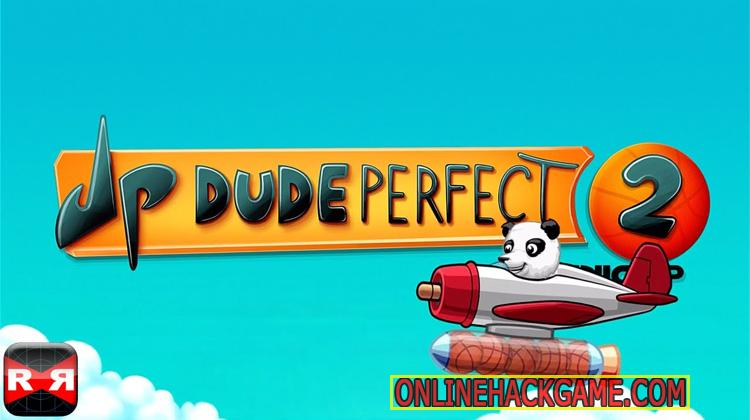 Dude Perfect 2 Hack Cheats Unlimited Cash