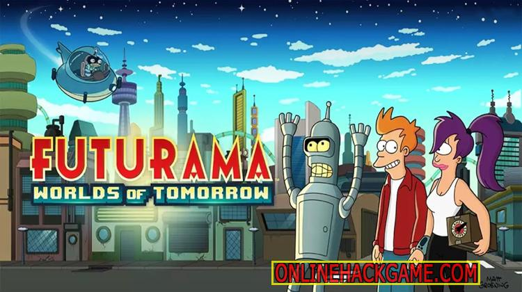 Futurama Worlds Of Tomorrow Hack Cheats Unlimited Nixon Bucks
