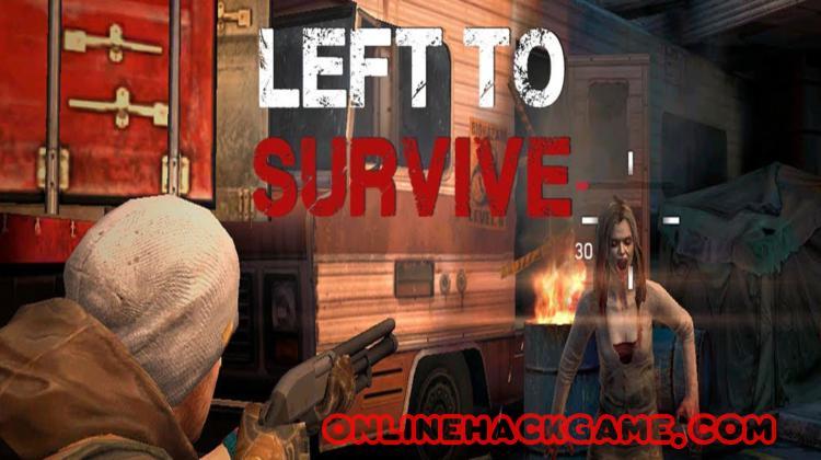 Left To Survive Hack Cheats Unlimited Cash