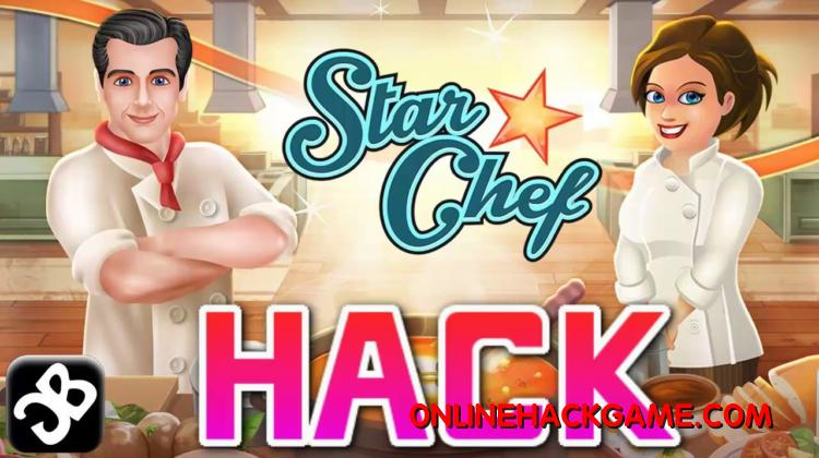 Star Chef Game Hack Cheats Unlimited Cash