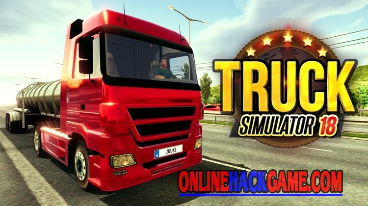 Truck Simulator 2018 Europe Hack Cheats Unlimited Money