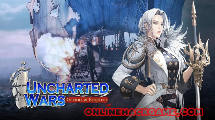 Uncharted Wars Oceans Empires Hack Cheats Unlimited Gold